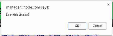 Figure 3: Linode boot confirmation popup